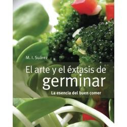 EDITORIAL REALENGA - EL ARTE Y EL ÉXTASIS DE GERMINAR